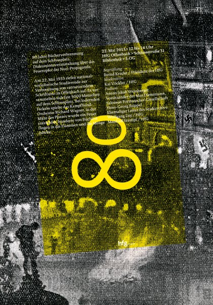 "Poster for ""80 Years of Book Burning on the Schlossplatz"" discussion event with Anton Jakob Weinberger, Hans Georg Ruppel, Wolfgang Luy and Manfred Stumpf by Klaus Hesse ©2013"