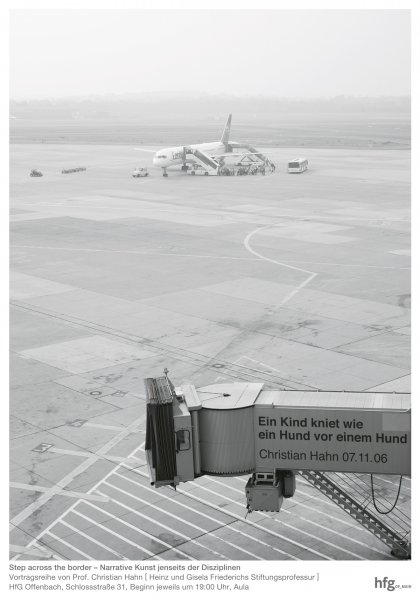 "Poster series ""Step across the border"" with Christian Hahn, Anke Feuchtenberger, Norbert Bisky and Christoph Kivelitz. Design by Klaus Hesse  ©2006"